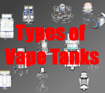 What Are the Different Types of Vape Tanks and Atomizers?