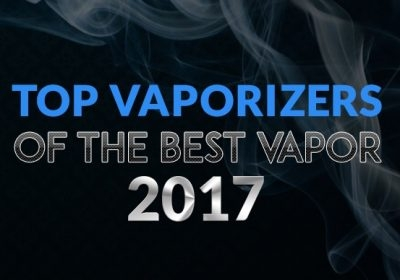 Top Vaporizers Of The Best Vapor 2017