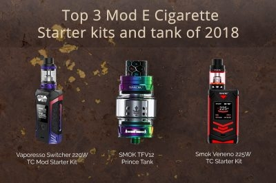 Best 3 Mod E-Cigarette Starter Kits, Vape Tank In 2018