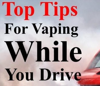 Top Tips for Vaping While You Drive!